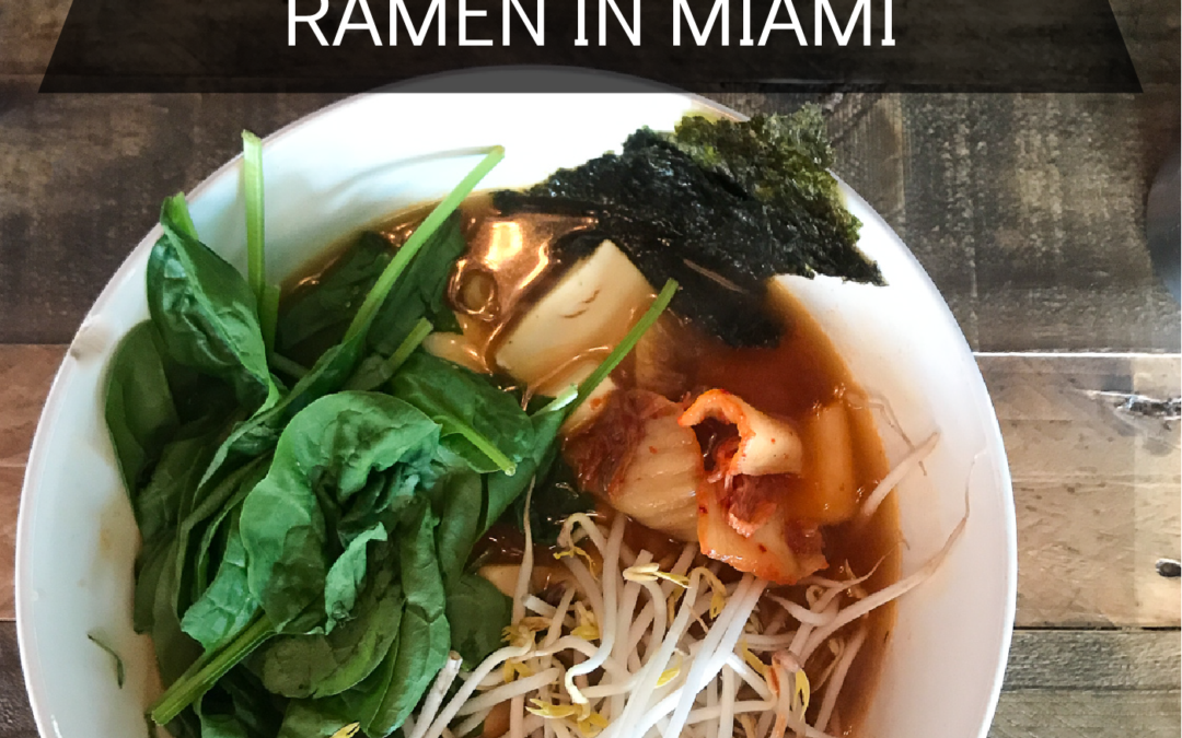 BEST SPICY RAMEN IN MIAMI