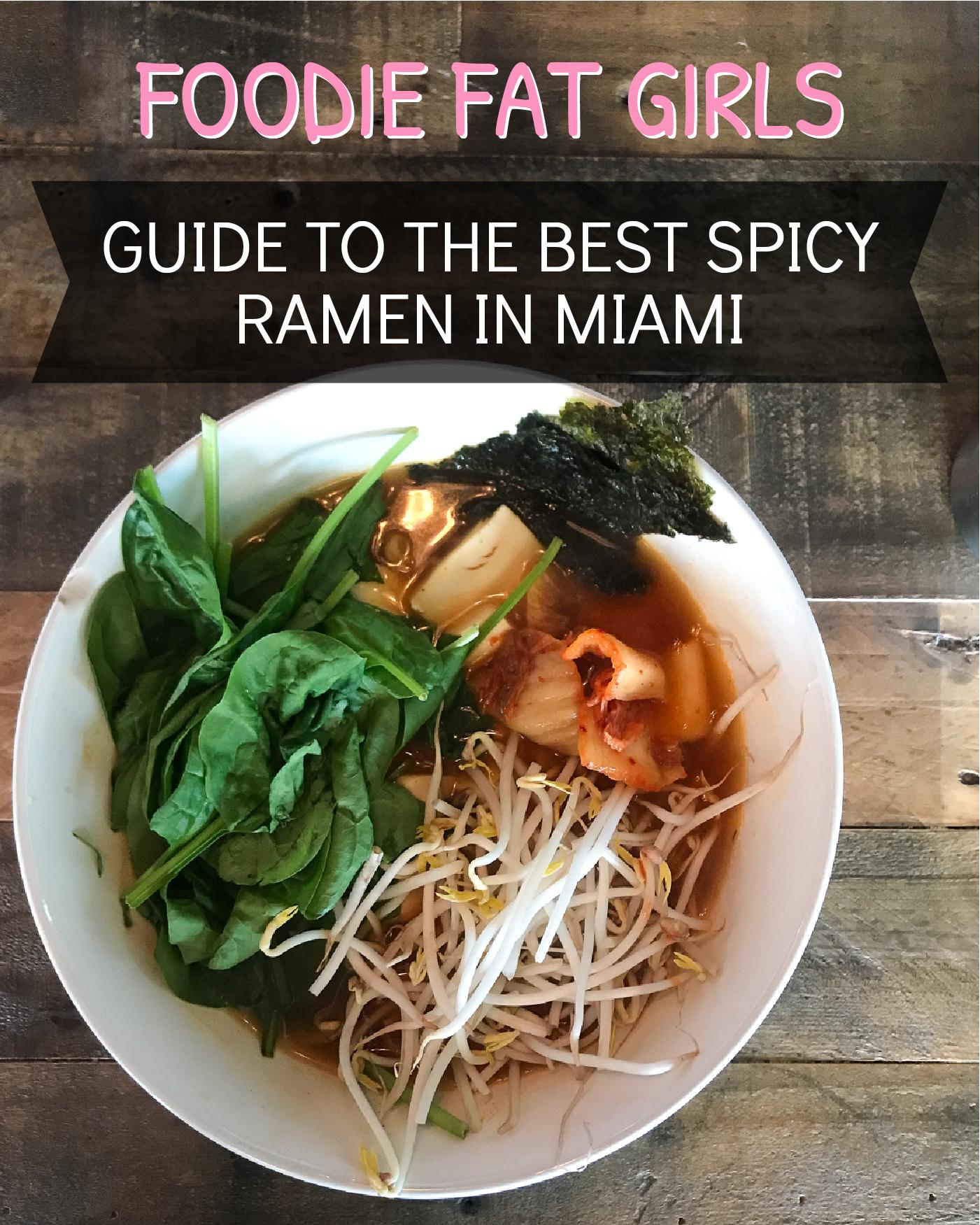 BEST SPICY RAMEN IN MIAMI